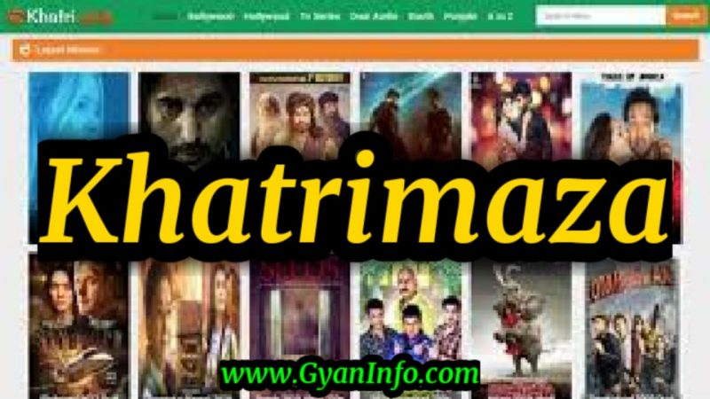 Khatrimaza 2020-Download HD 300MB Bollywood, Hollywood Movies Free