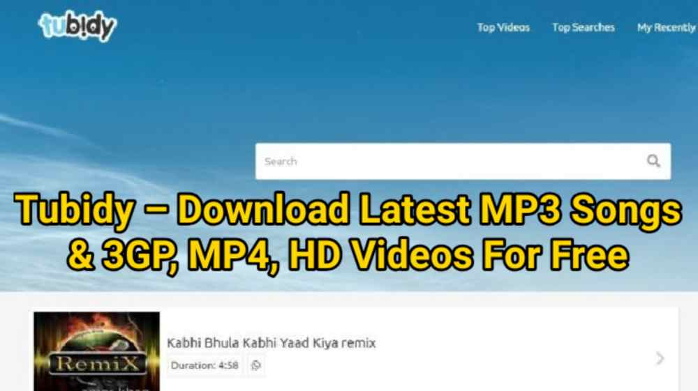 Tubidy – Download Latest MP3 Songs & 3GP, MP4, HD Videos For 🆓