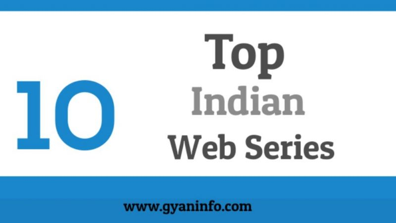 Top 10 Indian Web Series That Are Good To Watch