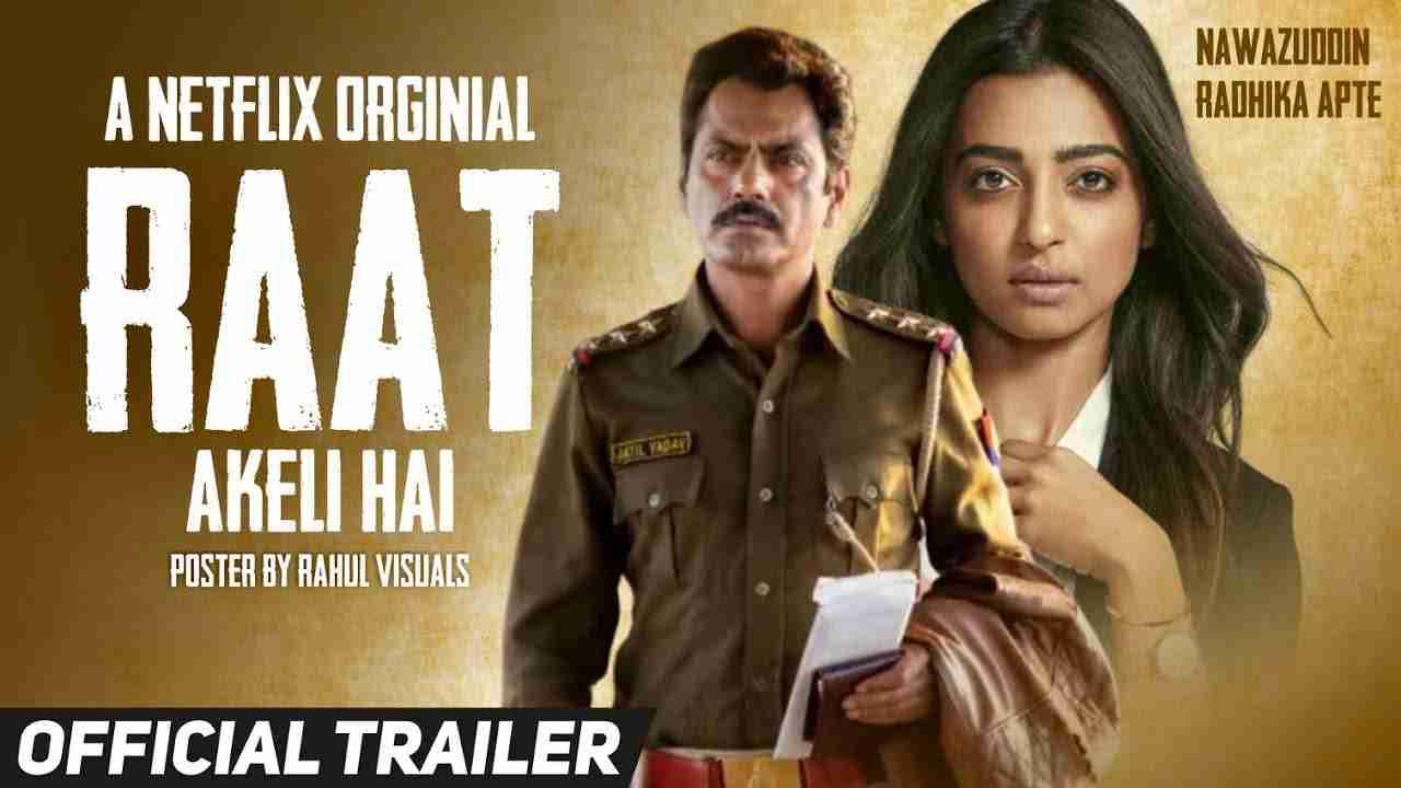 Raat Akeli Hai Full Movie Download Leaked By Filmywap, Movie4me