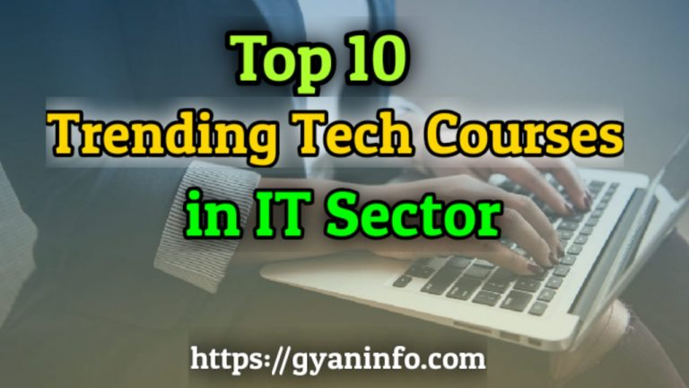 Top 10 Trending Tech Courses in IT Sector
