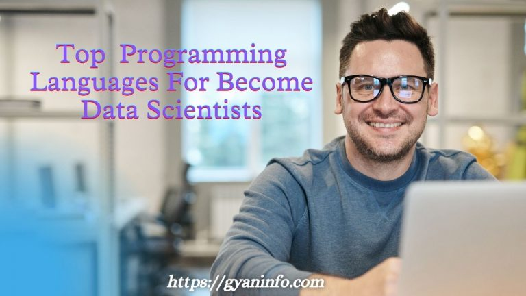 Top Programming Languages For Become Data Scientists In 2021