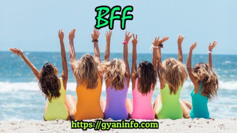 BFF Full Form in Hindi What is BFF Meaning in Hindi